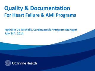 Quality & Documentation For Heart Failure & AMI  Programs