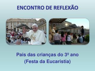 ENCONTRO DE REFLEXÃO
