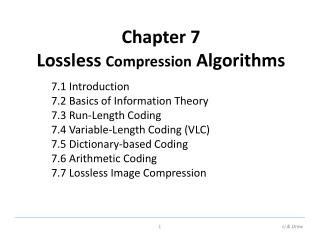Chapter 7 Lossless  Compression  Algorithms