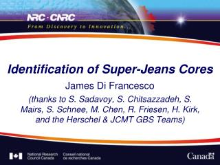 Identification of Super-Jeans Cores
