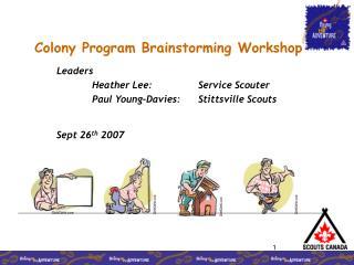 Colony Program Brainstorming Workshop