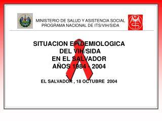 MINISTERIO DE SALUD Y ASISTENCIA SOCIAL PROGRAMA NACIONAL DE ITS/VIH/SIDA