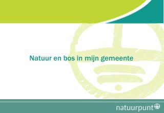 Natuur en bos in mijn gemeente