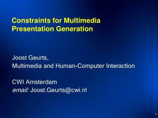 Constraints for Multimedia Presentation Generation