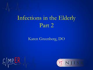 Infections in the Elderly Part 2