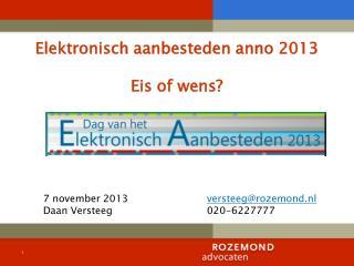 Elektronisch aanbesteden anno 2013 Eis of wens?