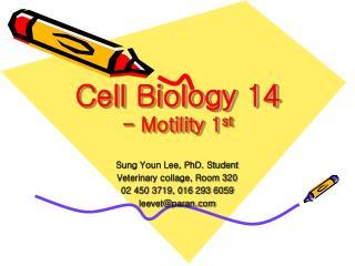 Cell Biology 14 - Motility 1 st