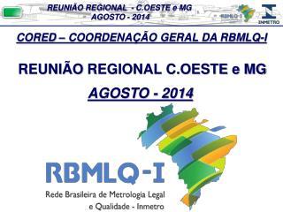 REUNIÃO  REGIONAL C.OESTE e MG