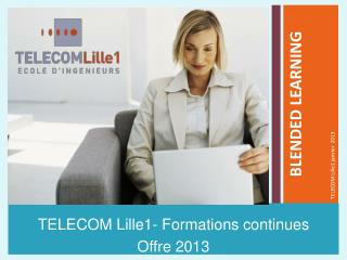 TELECOM Lille1- Formations continues  Offre 2013