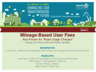 Mileage-Based User Fees Also Known As �Road Usage Charges�