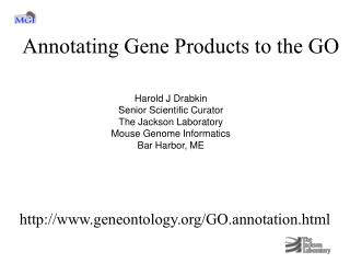 Annotating Gene Products to the GO