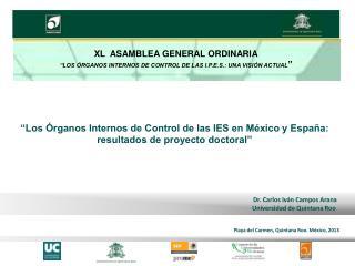 """""""Los Órganos Internos de Control de las IES en México y España: resultados de proyecto doctoral"""""""