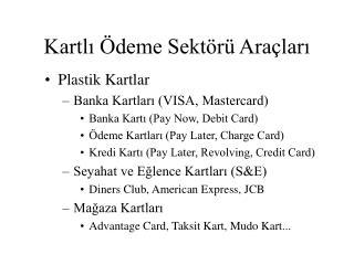 Kartlı Ödeme Sektörü Araçları