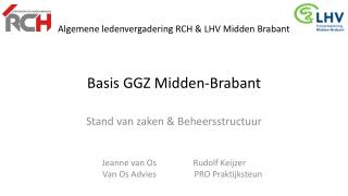 Algemene ledenvergadering RCH & LHV Midden Brabant Basis GGZ Midden-Brabant