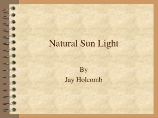 Natural Sun Light