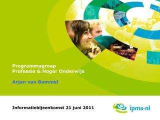 Programmagroep  Professie & Hoger Onderwijs
