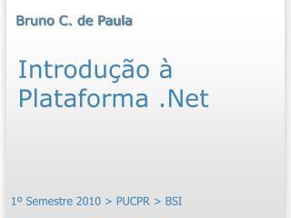 Introdu��o � Plataforma .Net