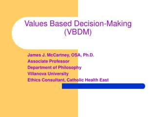 Values Based Decision-Making (VBDM)