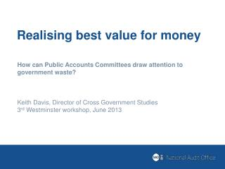 Realising  best value for money