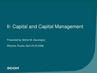 II- Capital and Capital Management