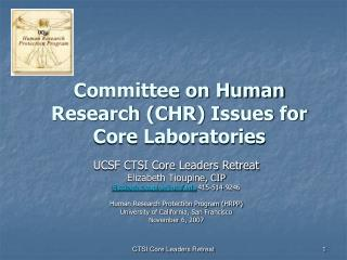 Committee on Human Research CHR Issues for Core Laboratories