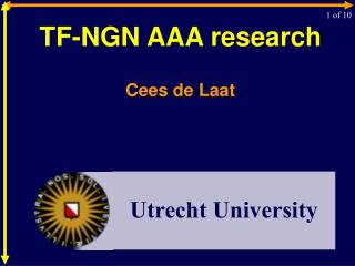 TF-NGN AAA research Cees de  Laat