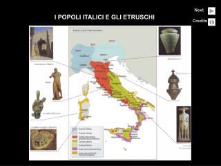 I POPOLI ITALICI E GLI ETRUSCHI