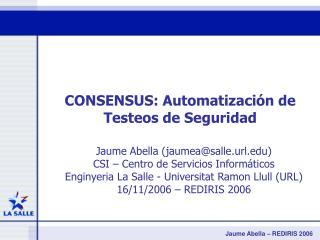 CONSENSUS: Automatización de Testeos de Seguridad