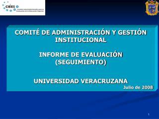 COMITÉ DE ADMINISTRACIÓN Y GESTIÓN INSTITUCIONAL INFORME DE EVALUACIÓN (SEGUIMIENTO)