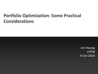 Portfolio Optimization: Some Practical Considerations