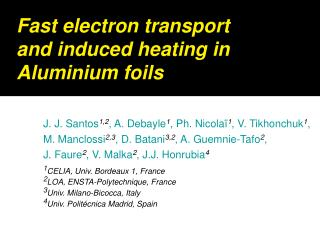 Fast electron transport and induced heating in Aluminium foils
