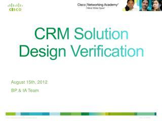 CRM Solution Design Verification