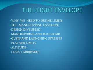 THE FLIGHT ENVELOPE