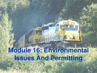 Module 16: Environmental Issues And Permitting
