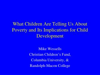 What Children Are Telling Us About Poverty and Its Implications for Child Development