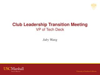 Club Leadership Transition Meeting VP of Tech  Deck