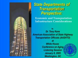 State Departments of Transportation Perspective:
