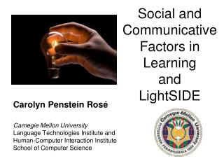 Social and Communicative Factors in Learning and LightSIDE