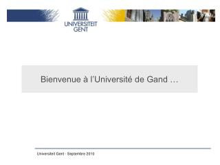 Bienvenue   l Universit  de Gand