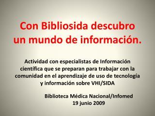 Biblioteca Médica Nacional/Infomed 19 junio 2009