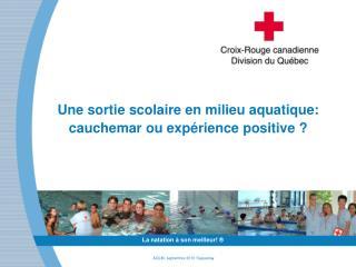 Une sortie scolaire en milieu aquatique: cauchemar ou expérience positive ?
