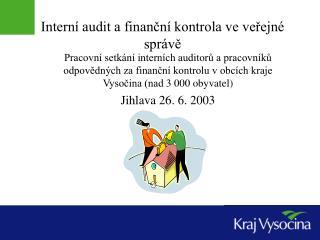 Interní audit a finanční kontrola ve veřejné správě