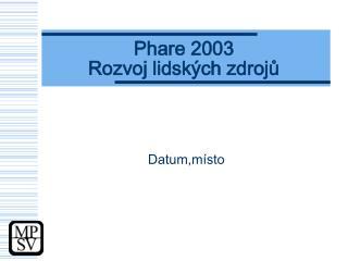 Phare 2003  Rozvoj lidských zdrojů