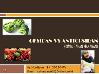 Oksidan vs antioksidan (Kimia Bahan Makanan)