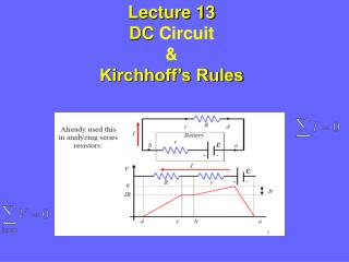 Lecture 13 DC  Circuit & Kirchhoff's Rules