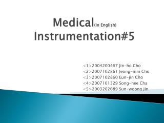 Medical (In English) Instrumentation#5