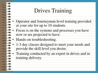 Drives Training