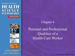 Personal and Professional Qualities of a Health Care Worker