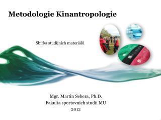 Metodologie Kinantropologie