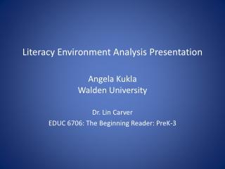 Literacy Environment Analysis Presentation